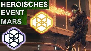 Destiny 2: Öffentliches Event Mars Heroisch Guide (Deutsch/German)
