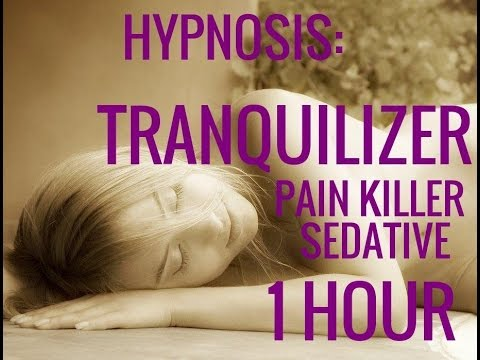 Hypnosis: Tranquilizer Pain Killer.1 Hour Hypno-Numbness.