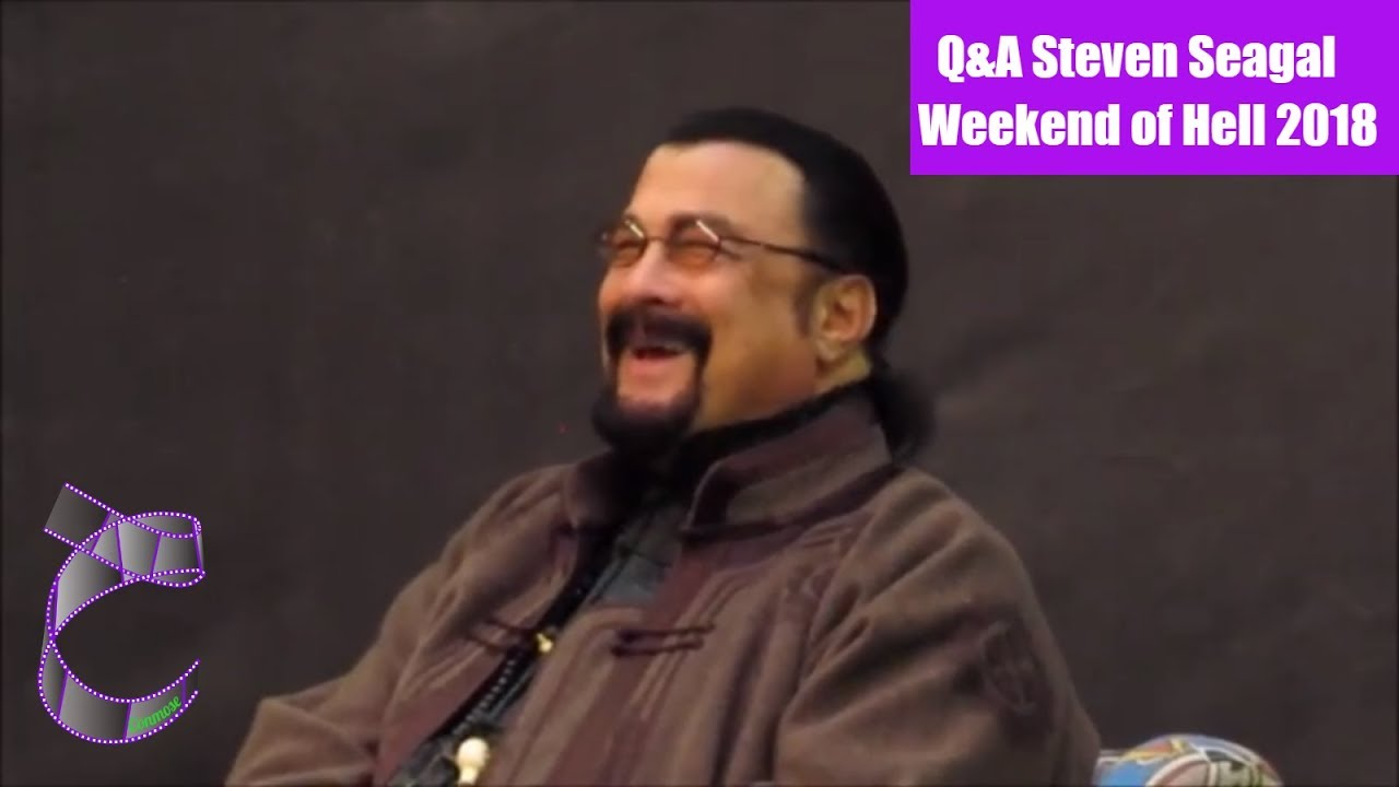 Weekend of Hell 2018: Q&A Steven Seagal - YouTube