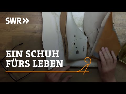 Handwerkskunst! Wie man einen Schuh fürs Leben macht | SWR Fernsehen