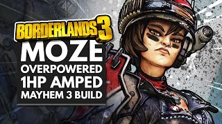 Borderlands 3 Best Builds | Moze Overpowered Amped 1 HP Mayhem 3 Build