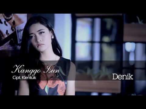 Kanggo Isun - Denik Armila full HD