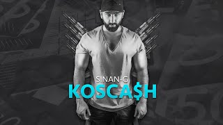 Sinan-G ► KOSCA$H ◄ [official Video]