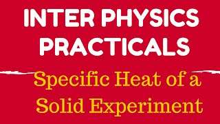 physics practical specific heat of a solid experiment video