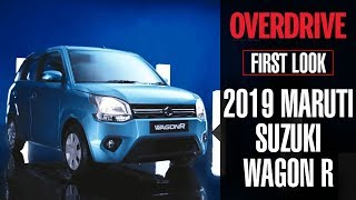 First Look: 2019 Maruti Suzuki WagonR | Features, Specifications, Launch date and Price | OVERDRIVE
