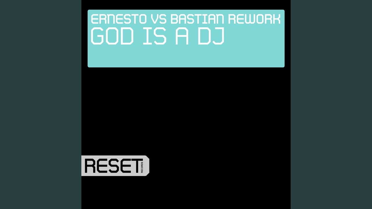 God Is A DJ (Dub Mix)