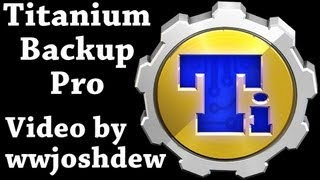 Titanium Backup Pro: Full In-Depth Review!