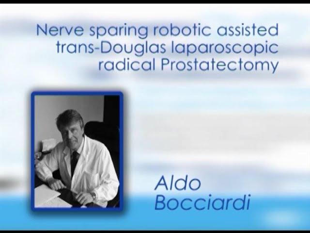 CILR 2012 - Aldo Bocciardi - Nerve-sparing robotic-assisted prostatectomy