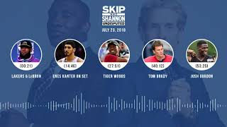UNDISPUTED Audio Podcast (7.23.18) with Skip Bayless, Shannon Sharpe & Jenny Taft | UNDISPUTED