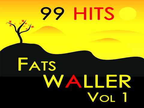 Fats Waller - My Window Faces the South