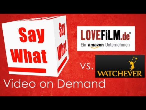 LOVEFILM vs. WATCHEVER - Video on Demand im Vergleich