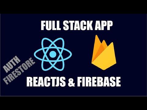 BUILD A FULL STACK WEB APP | REACTJS & FIREBASE | GOOGLE AUTH & FIRESTORE
