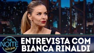 Entrevista com Bianca Rinaldi | The Noite (27/12/17)