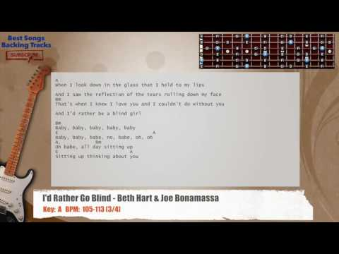 I'd Rather Go Blind - Beth Hart & Joe Bonamassa Guitar Backing Track with chords and lyrics