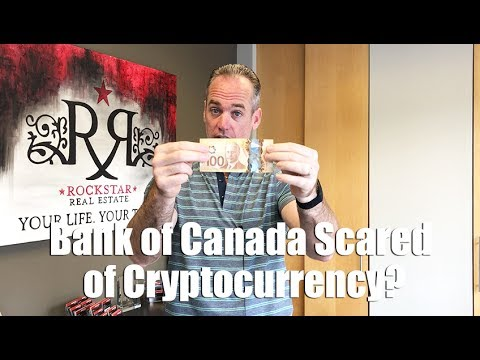 Why Is The Bank of Canada Scared of Cryptocurrencies?