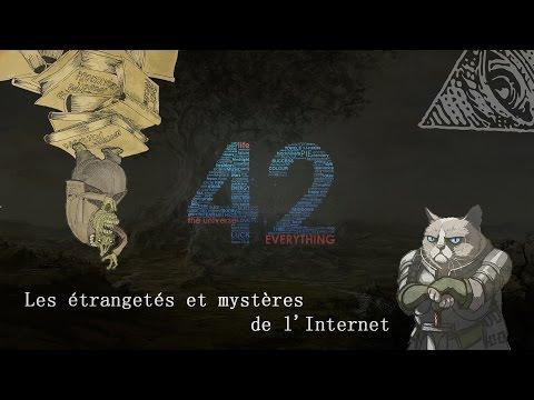 Les étrangetés et mystères de l'Internet