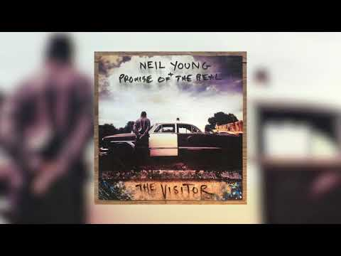 Neil Young + Promise of The Real - Already Great (Official Audio)