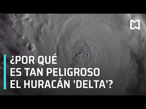 Huracán 'Delta', altamente peligroso y podría intensificarse: SMN - Las Noticias