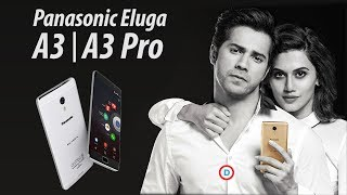 Panasonic Eluga A3 & A3 Pro - 3GB RAM+32GB Storage, 4000mAh Battery & More | Opinion