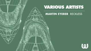 Martin Eyerer - Reckless