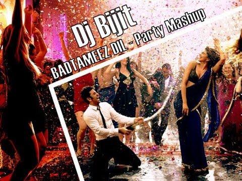 Badtameez Dil - Party Mashup