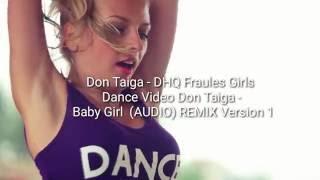 Baixar MovieRipe - Baby Girl AUDIO Dance Video ft DHQ FRAULESGIRL