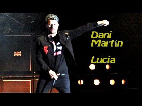Dani Martín, Lucia, Contigo y Aunque tu no lo sepas, Barcelona 26 5 2018