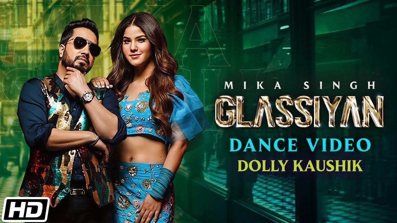 Glassiyan | Dance Video | Mika Singh | Mista Baaz | Dolly Kaushik | Latest Punjabi Songs 2021
