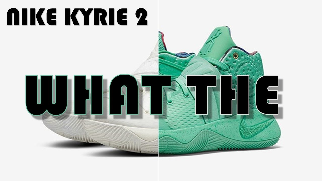 the latest 02bc6 b17b6 NIKE KYRIE 2 WHAT THE EXPLAINED, NIKE LEBRON 14 FIRST LOOK   MORE!