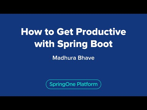 How to Get Productive with Spring Boot