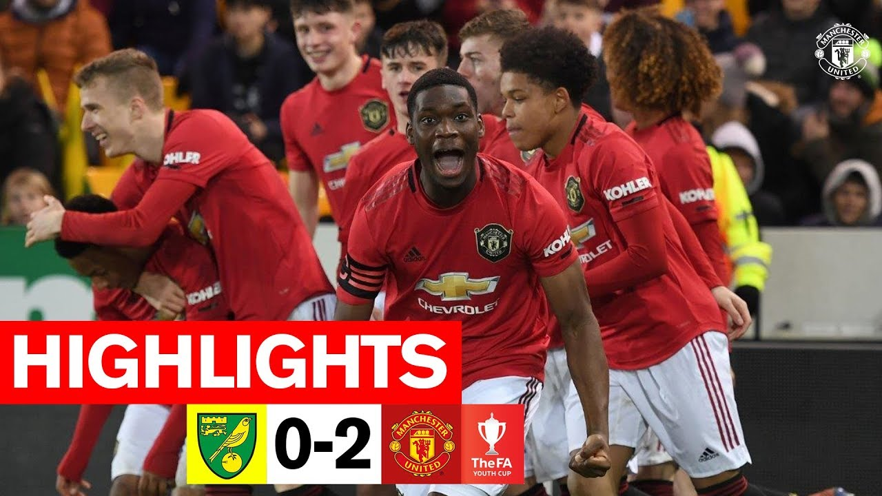 FA Youth Cup Highlights Norwich 0 2 Manchester United