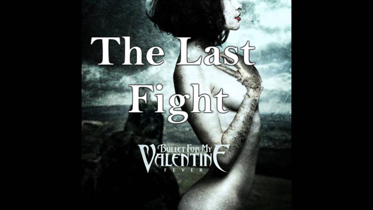 Bullet For My Valentine   The Last Fight(Acoustic  Version)(Descarga)(Download)   YouTube