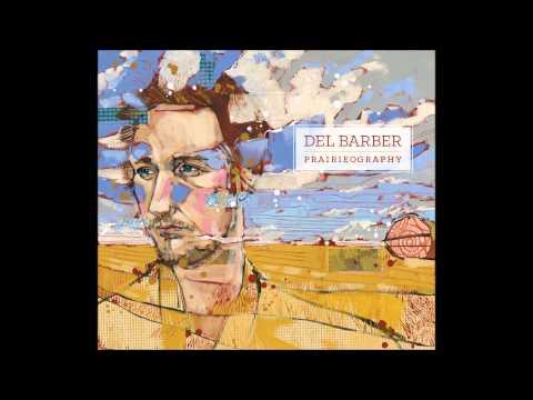 Del Barber - All It Takes Mp3