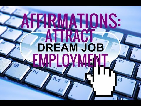 Affirmations: Manifest a Job. Attract Dream Job. Confidence