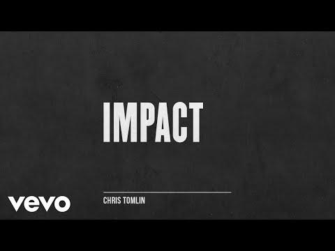 Chris Tomlin - Impact
