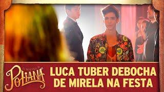 Luca Tuber debocha de Mirela | As Aventuras de Poliana