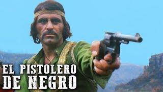 El pistolero de negro | PELÍCULA DEL OESTE | Español | Full Movie | Western