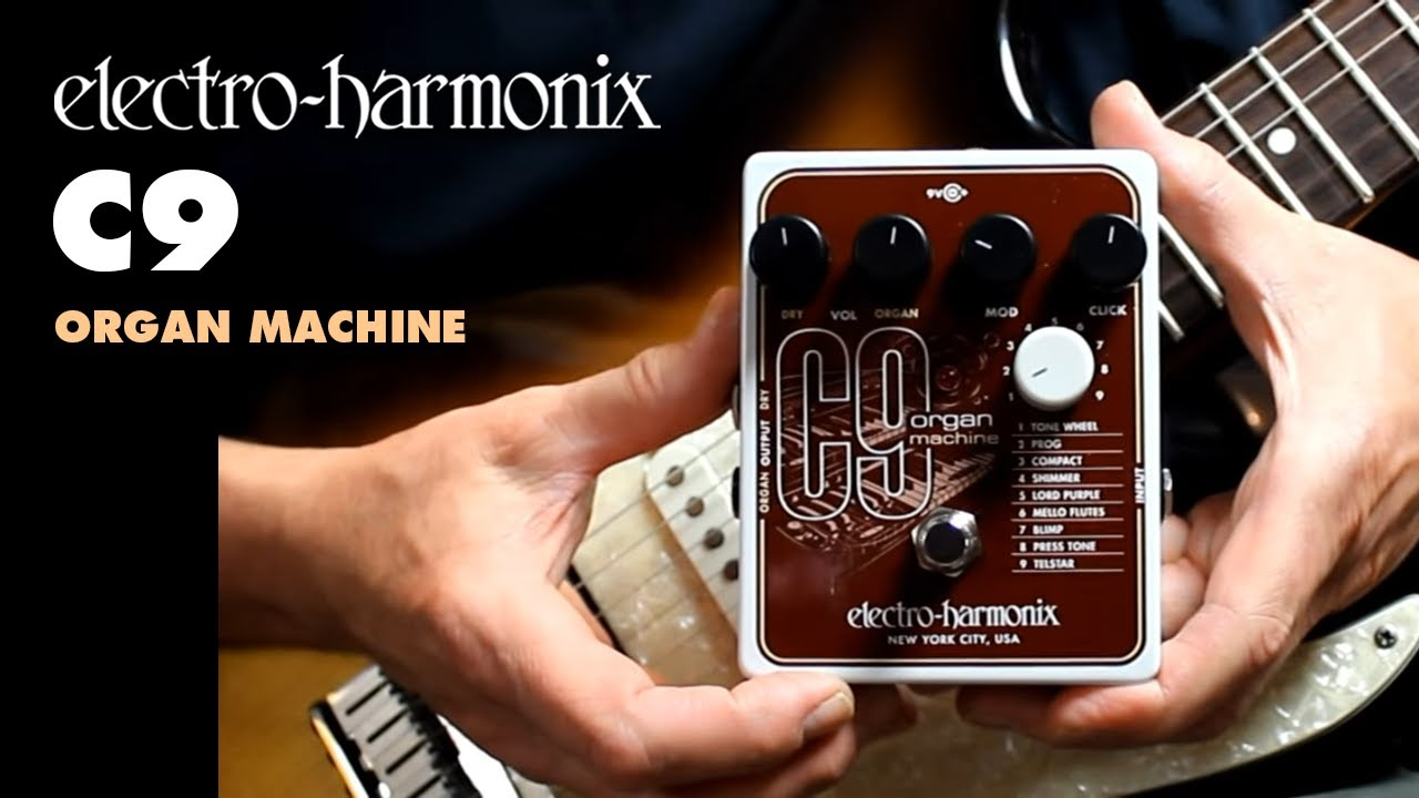 9f6514aa78618 Electro-Harmonix C9 Organ Machine - YouTube