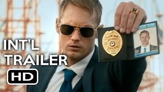 War on Everyone Official International Trailer #1 (2016) Alexander Skarsgård Comedy Movie HD
