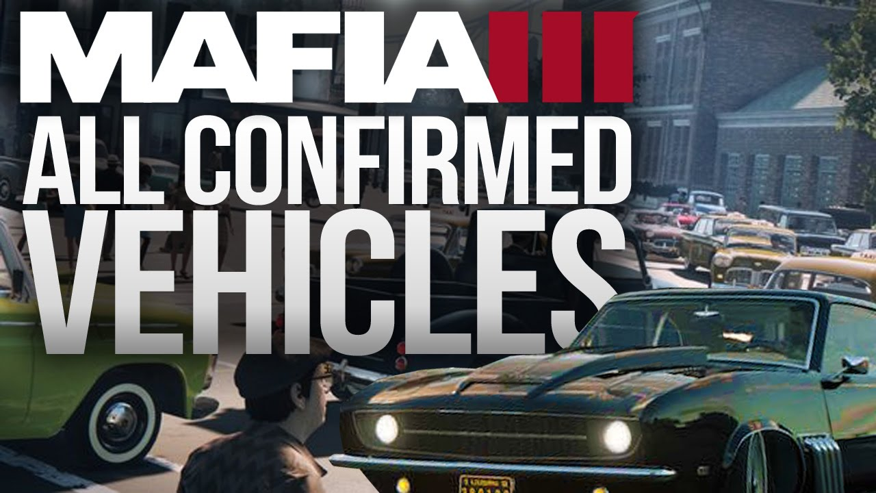 Mafia All Confirmed Vehicles Youtube