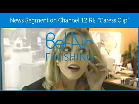 "Bel Air Finishing ""Caress Clip"" News Segment on Channel 12 RI"