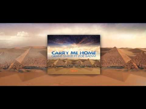 Grant Smillie ft Zoë Badwi - Carry Me Home (Tommy Trash Remix) *Beatport Exclusive*