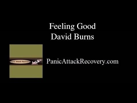 Feeling Good David Burns & Your Recovery from Panic