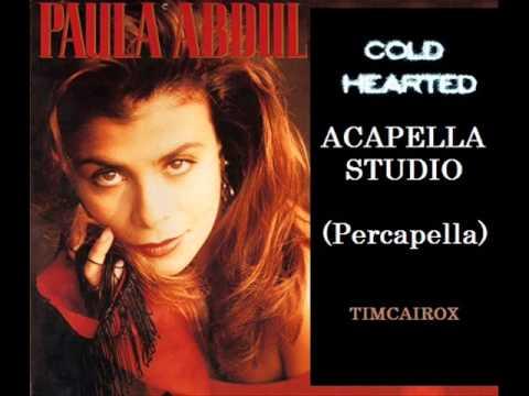 PAULA ABDUL ACAPELLA STUDIO   COLD HEARTED  Percapella