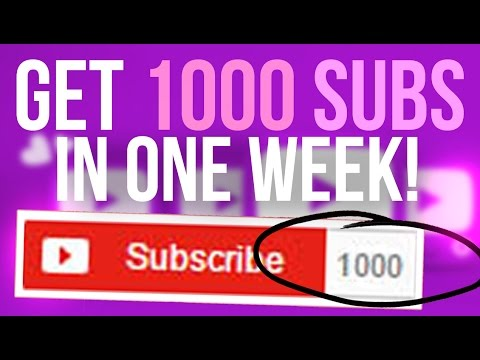 How to Get Your First 1000 Subscribers in a Week!
