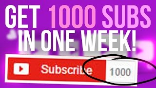 Video How to Get Your First 1000 Subscribers in a Week! download MP3, 3GP, MP4, WEBM, AVI, FLV September 2018