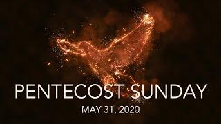 5.31.2020 Pentecost Sunday Worship - Trinity Lutheran Church, Ventura