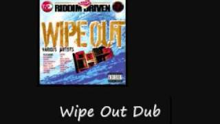 Wipe Out Dub Wipe Out Riddim
