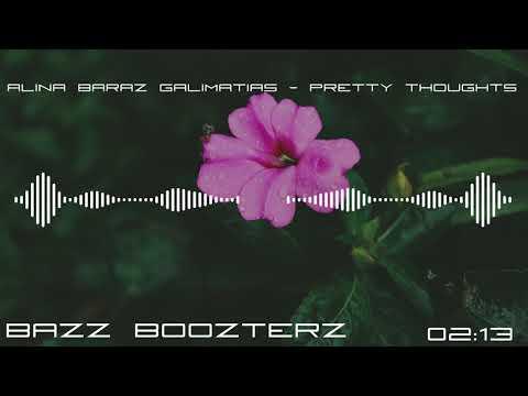 Alina Baraz & Galimatias - Pretty Thoughts (Bass Boosted)