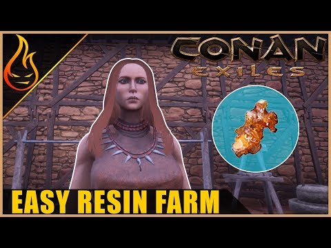 Easy Resin Farm Conan Exiles 2018 Beginner Tips